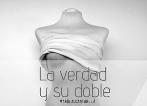 La verdad y su doble María Alcantarilla, Oxigenarte