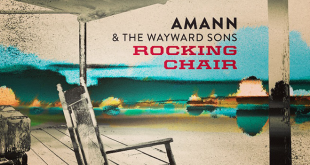 La banda Amann & The Wayward Sons lanzan 'Rocking Chair'