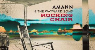 La banda Amann & The Wayward Sons lanzan 'Rocking Chair'