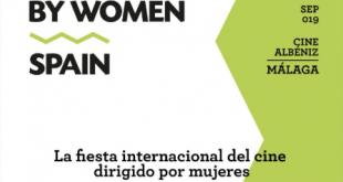 DirectedbyWomenSpain llega a Málaga de la mano del Festival