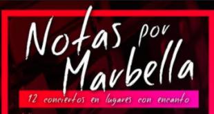 Amplia propuesta musical con el programa 'Notas por Marbella'